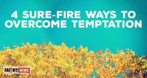 4 Sure Fire Ways to Overcome Temptation
