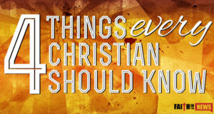 4 Things Every Christian Should Know