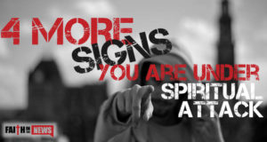 4 More Signs You Are Under Spiritual Attack