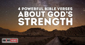4 Powerful Bible Verses About God's Strength