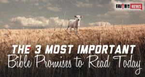 The 3 Most Important Bible Promises To Read Today