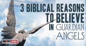 3 Biblical Reasons To Believe In Guardian Angels