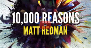 Shout Out 10,000 Reasons To The Lord Today