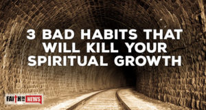 3 Bad Habits That Will Kill Your Spiritual Growth
