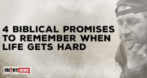 4 Biblical Promises To Remember When Life Gets Hard