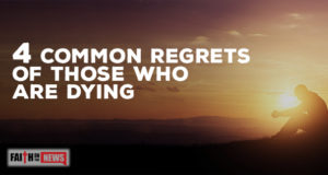 4 Common Regrets of Those Who Are Dying