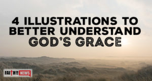 4 Illustrations To Better Understand God's Grace