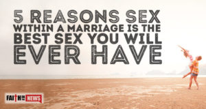 5 Reasons Sex Within A Marriage Is The Best Sex You Will Ever Have