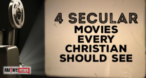 4 Secular Movies Every Christian Should See