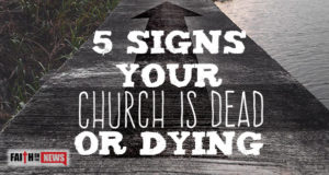 5 Signs Your Church Is Dead or Dying