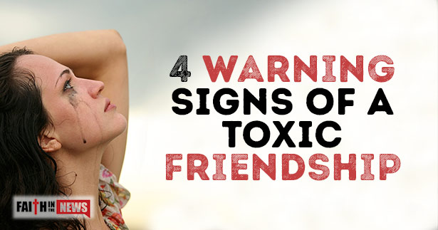 4 Warning Signs Of A Toxic Friendship
