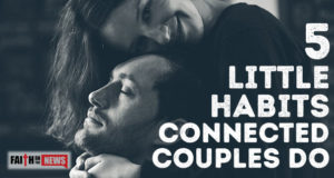 5 Little Habits Connected Couples Do