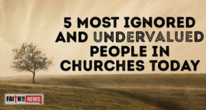5 Most Ignored and Undervalued People In Churches Today