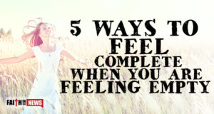 5 Ways To Feel Complete When You Are Feeling Empty