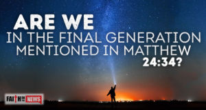Are We In The Final Generation Mentioned in Matthew 24:34