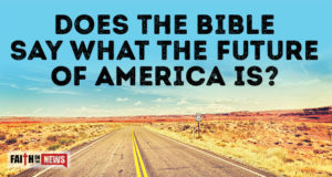 Does The Bible Say What The Future Of America Is?