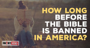 How Long Before The Bible Is Banned In America?