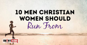 6 Men Christian Women Should Avoid